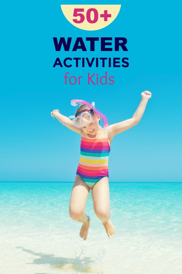 50+ water games & activities for kids! #watergamesforkids #watergames #wateractivitiesforkids #summeractivitiesforkids