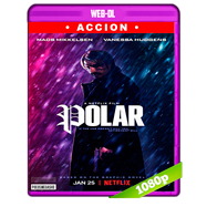 Polar (2019) WEB-DL 1080p Audio Dual Latino-Ingles