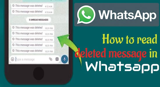 How to read deleted message in Whatsapp