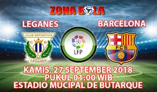 Prediksi Bola Leganes vs Barcelona 27 September 2018
