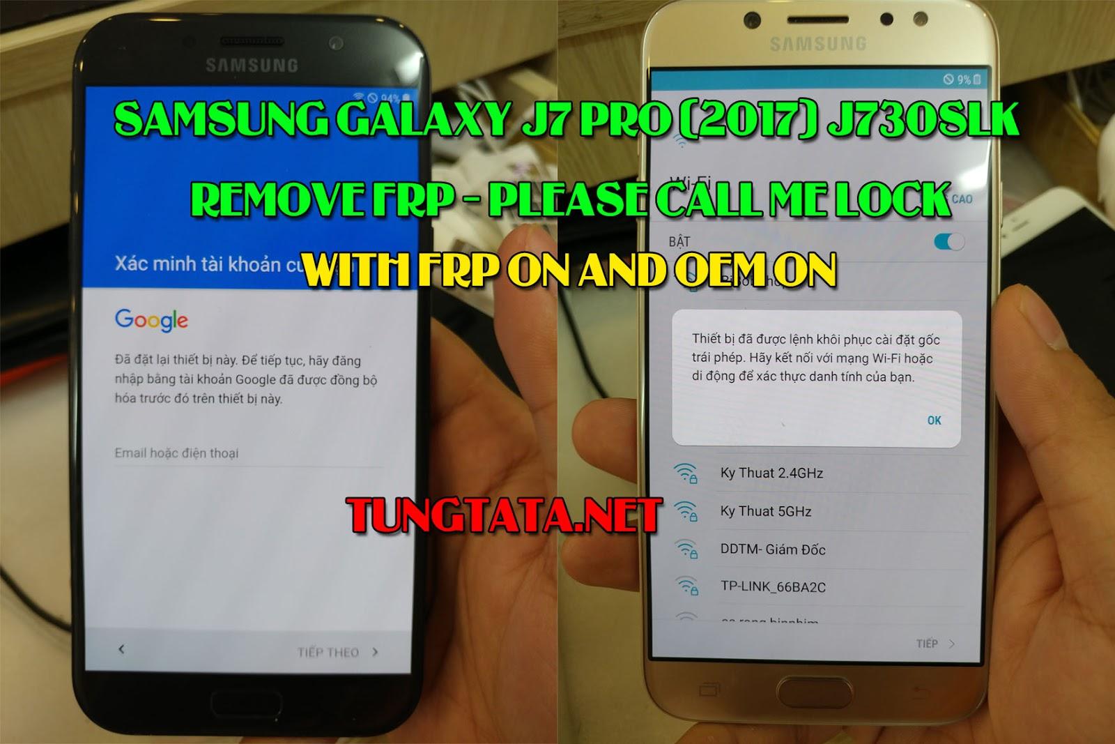 Samsung J7 PRO 2017 SM-J730S SM-J730L SM-J730K remove FRP lock, Please Call Me lock