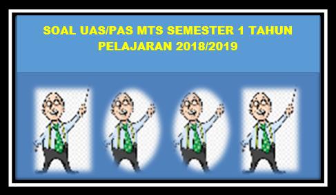 Prediksi Soal UAS ( PAS ) MTs SKI Kelas VIII Semester 1 Tahun 2018/2019