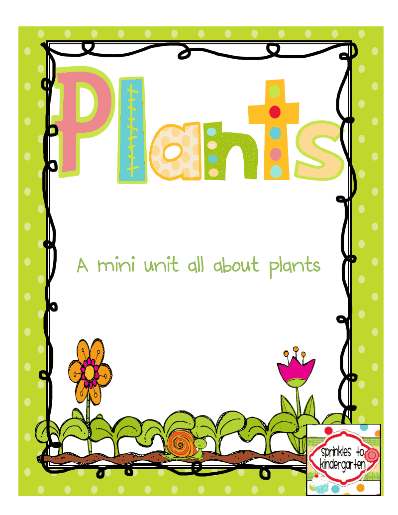 http://www.teacherspayteachers.com/Product/Plants-Plants-Plants-A-Mini-Unit-230096