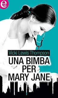 Una Bimba Per Mary Jane Di Vicki Lewis Thompson PDF