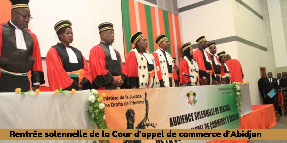 Nouveau : Rentrée solennelle de la Cour d'appel de commerce d'Abidjan
