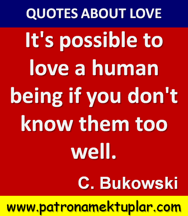 Quotes About Love: Charles Bukowski Quotes About Love. QuotesGram
