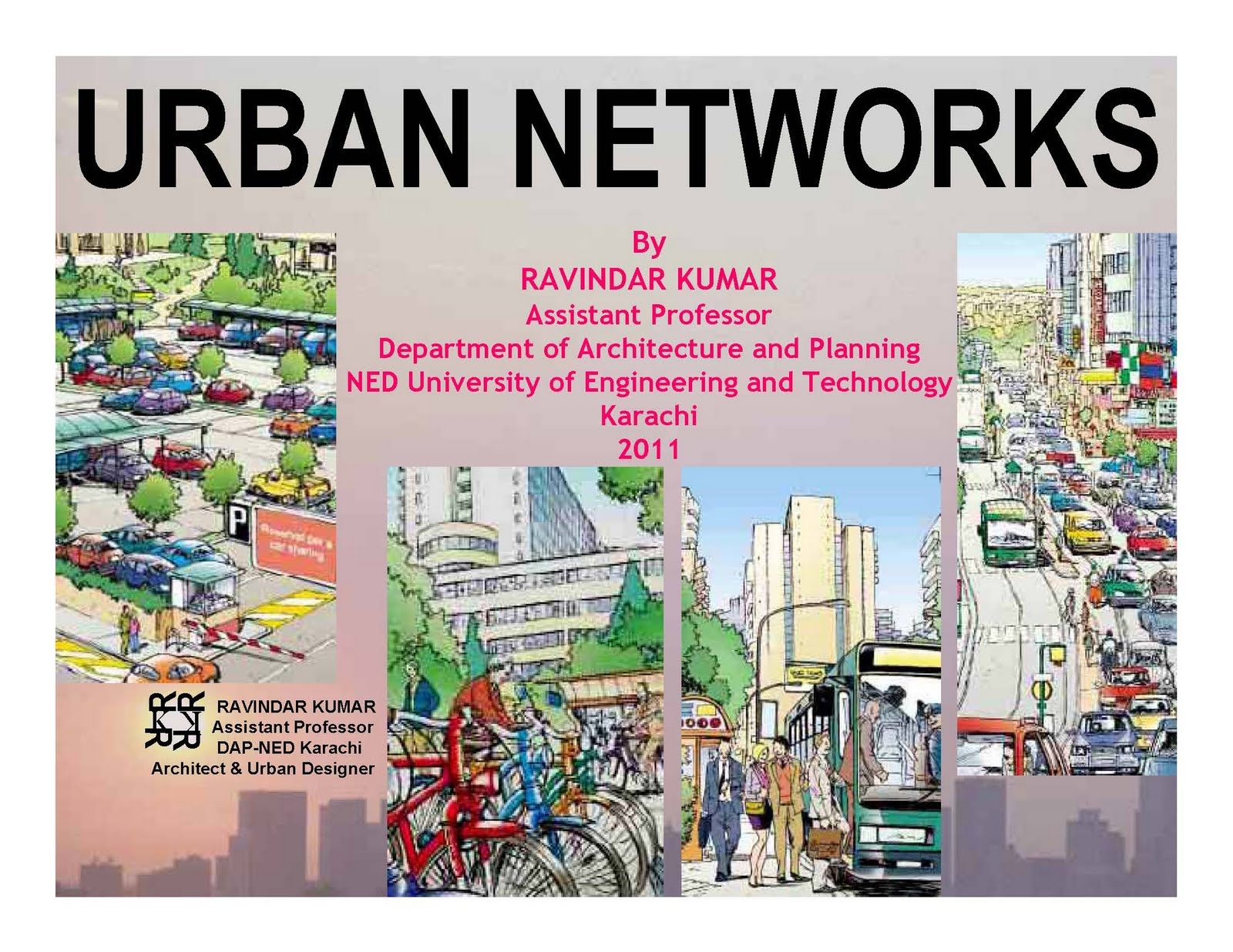URBAN NETWORKS: INDICATORS; CRITERIA; QUALITY; APPLICATIONS; LAND OWNERSHIP  IN URBAN PLANNING