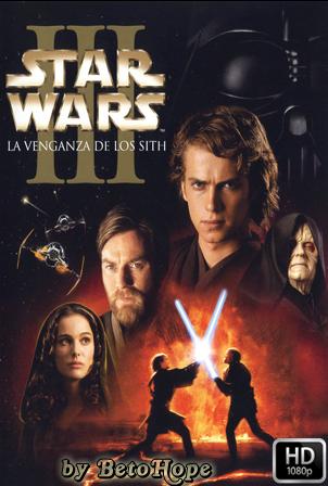 Star Wars Episodio 3: La Venganza De Los Sith [2005] [1080p] [Latino-Ingles] [Google Drive] GloboTV