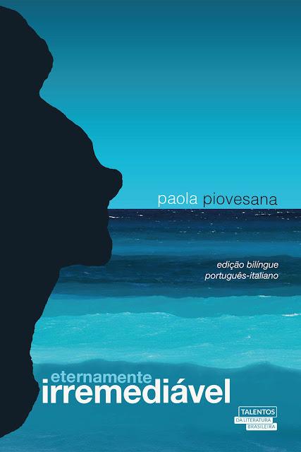 Eternamente irremediável edição bilíngue português - italiano Paola Piovesana