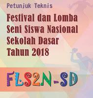 Lengkap Juknis Osn,Os2n,Fls2n,Fl2n Sd 2018
