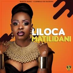 Liloca - Matilidani