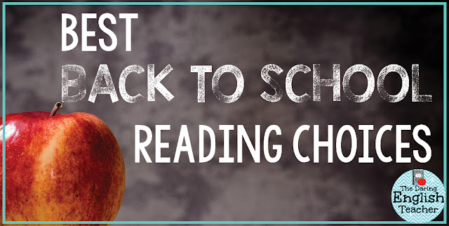 Best Back-to-School Reading Choices for the Secondary ELA Classroom