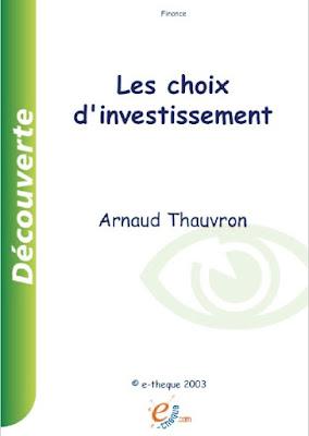 Télécharger Livre Gratuit Les choix d'investissement pdf