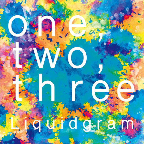[Album] Liquidgram – one, two, three (2016.04.30/MP3/RAR)
