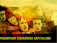 Perempuan Tersandera Kapitalisme