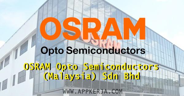 Jawatan Kosong 2018 Di Osram Opto Semiconductors Malaysia Sdn Bhd 19 March 2018 Appjawatan Malaysia