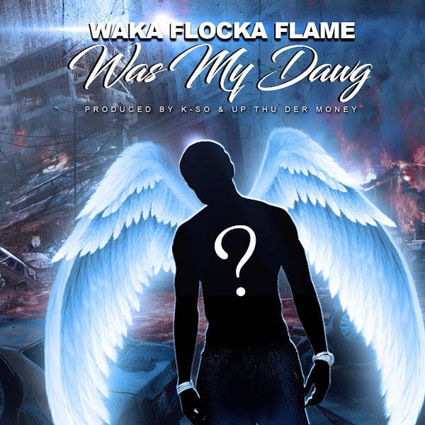 Waka Flocka Flame - Was My Dawg - Single Cover