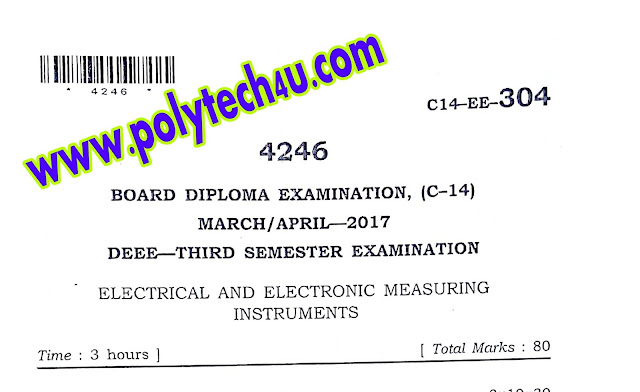 ELECTRICAL AND ELECTRONIC MEASURING INSTRUMNTS C-14 DEEE MARCH-APRIL-2017 DIPLOMA