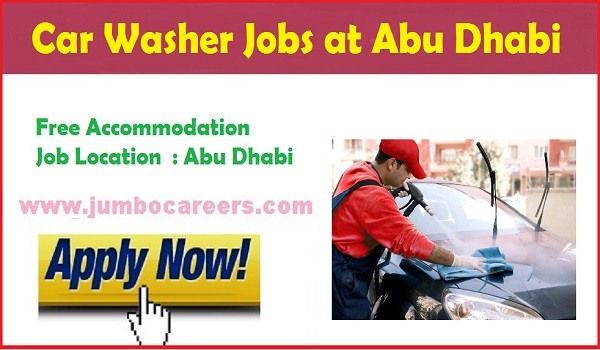 Latest Abu Dhabi Car washer Jobs for Indians, Jobs in UAE,