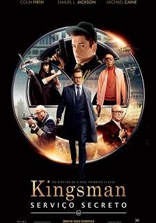 Kingsman: Serviço Secreto (2015) BluRay 720   1080p Dual Áudio – Download Torrent