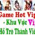KHU VỰC GAME VIP & THÀNH VIÊN VIP CỦA LOPTE.