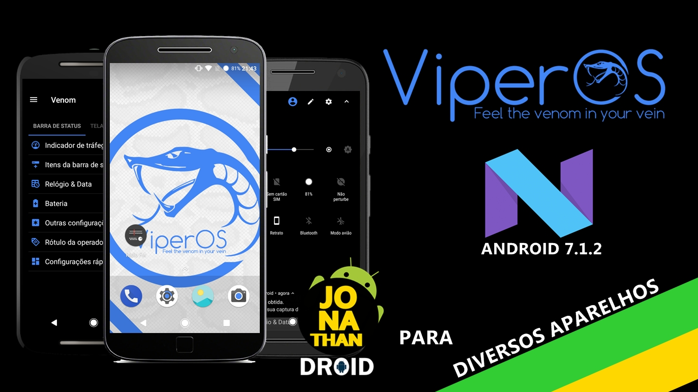 ROM - Viper OS - Android 7 1 2 Nougat (Versão Final) - E1/G1