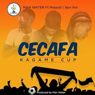 Man Water Ft. Mwasiti & Ben Pol - Cecafa Kagame Cup