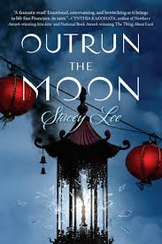 https://www.goodreads.com/book/show/26192915-outrun-the-moon?ac=1&from_search=true