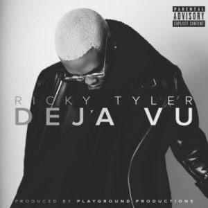 Ricky Tyler – Deja Vu (2018)