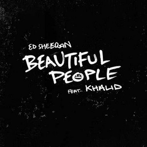 Beautiful People - Ed Sheeran & Khalid