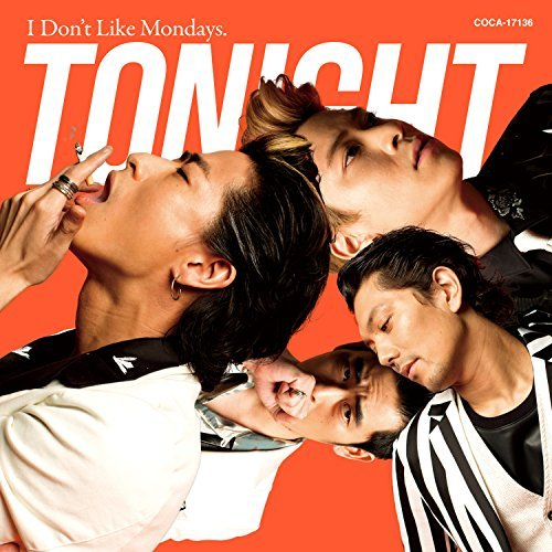 [Album] I Don't Like Mondays. – TONIGHT (2016.07.20/MP3/RAR)