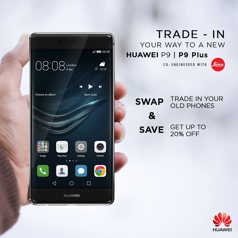 Huawei Announced 2nd Trade In Promo For P9 And P9 Plus, Get 20% Off When You Trade Your Old Smartphone!