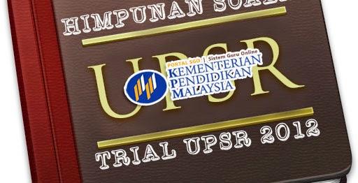 Soalan Trial UPSR 2012 Semua Negeri