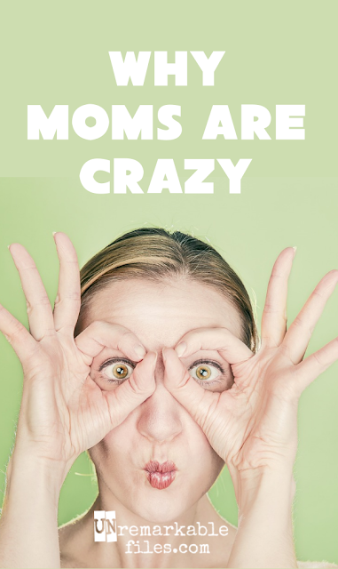 Of course we moms are crazy. The billion tiny socks on the floor have driven us there.  {posted @ Unremarkable Files}