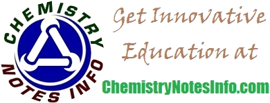 Chemistry Notes Info - Your Chemistry Tutor provide notes for Classes, BSc, MSc, Chemistry Test