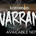 WARRANT by Kathy Coopmans @AuthorKCoopmans @HEAPRMor #newrelease #mustread #unratedbookshelf