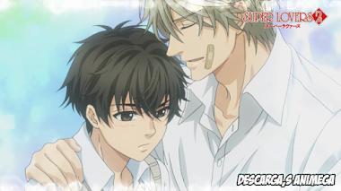 Super Lovers 2 10/10 Audio: Japones Sub: Español Servidor: Google Drive