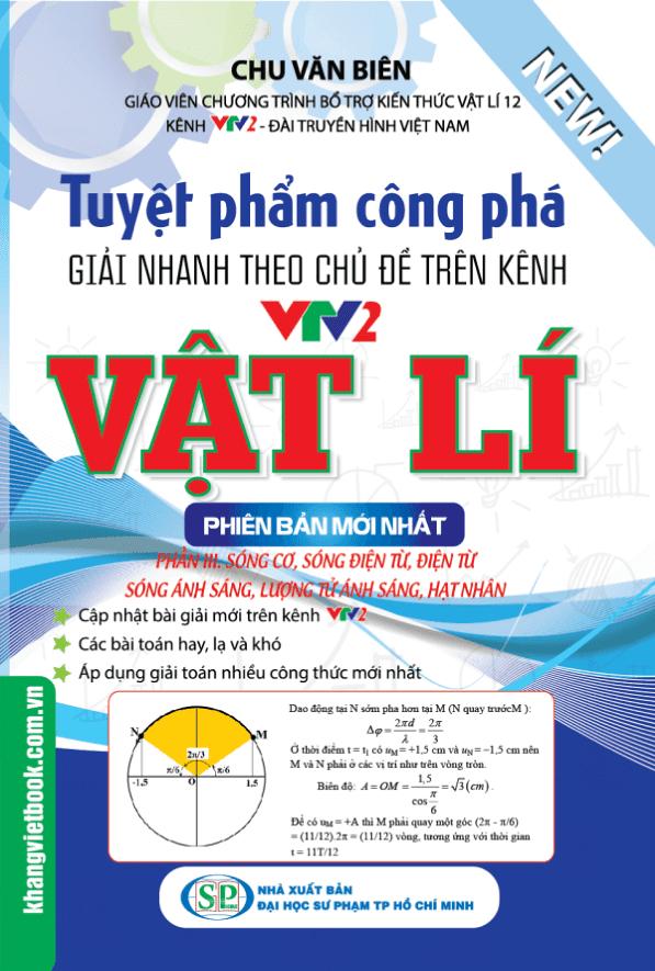 Tuyệt phẩm công phá Giải nhanh theo chủ đề trên kênh VTV2 môn Vật Lý tập 3