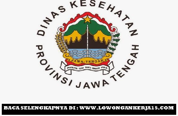 Lowongan kerja Dinas Kesehatan Jawa tengah tahun 2017