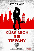 https://www.amazon.de/Kiss-Crime-Küss-mich-Tiffany-ebook/dp/B01ERT64R2