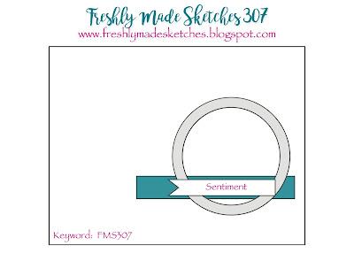 http://freshlymadesketches.blogspot.com/2017/09/freshly-made-sketches-307-sketch-by-jen.html