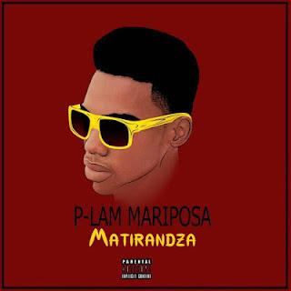 P-Lam Mariposa - Matirandza