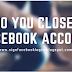 How Do You Close Your Facebook Account