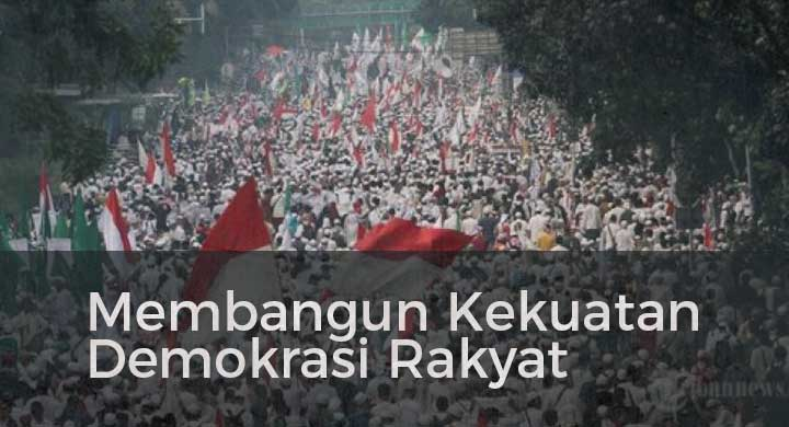 Membangun Kekuatan Demokrasi Rakyat