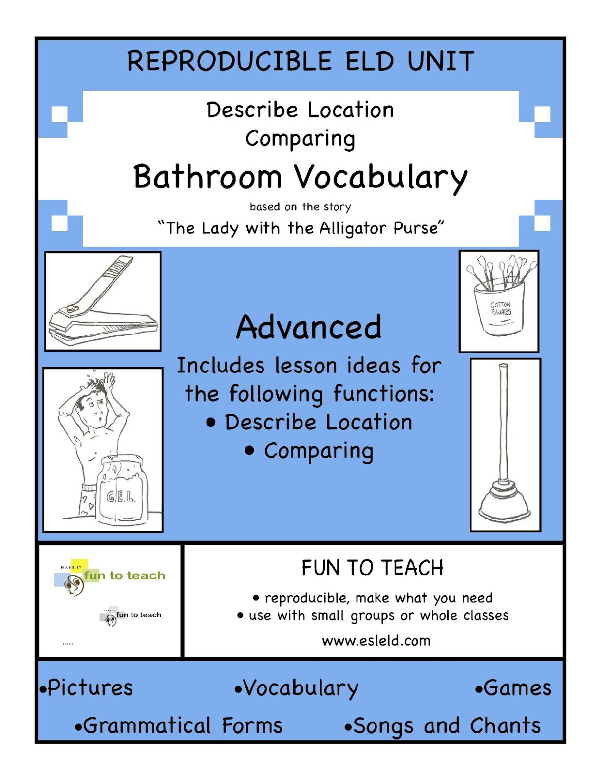 http://www.teacherspayteachers.com/Product/Bathroom-Vocabulary-Advanced-ESL-and-Grammar-Unit-and-Lesson-Plan-131540