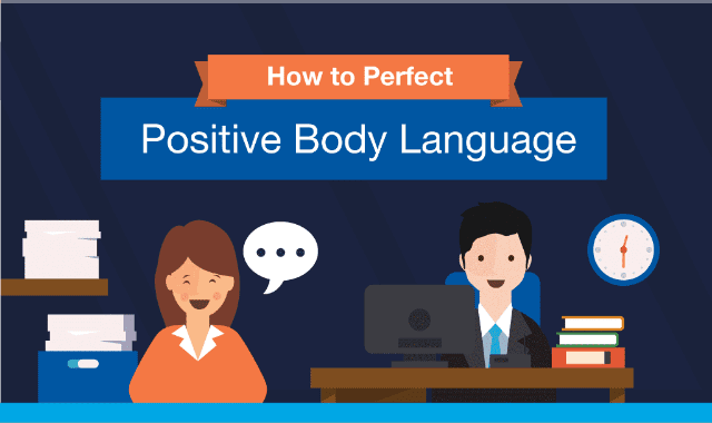 How To Perfect Positive Body Language
