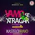 Kastelo Bravo - Vamo se Xtragar (Pro. Lopez) [XCLUSIVE]