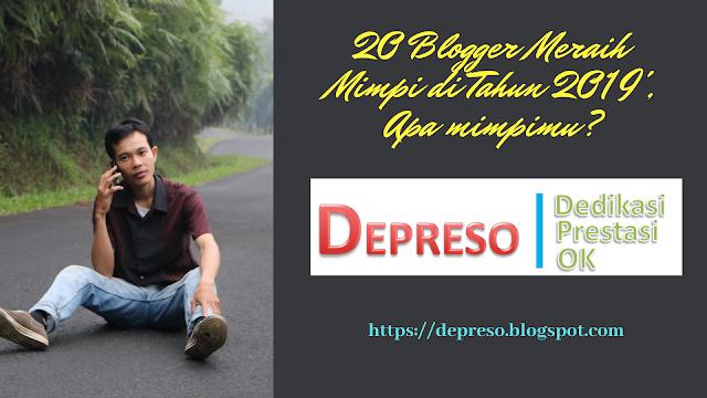 blogger meraih mimpi, blogger meraih mimpi 2019, blogger meraih mimpi tahun 2019, meraih mimpi 2019, mimpi blogger 2019, mimpi blogger tahun 2019, blogger meraih mimpi di tahun 2019