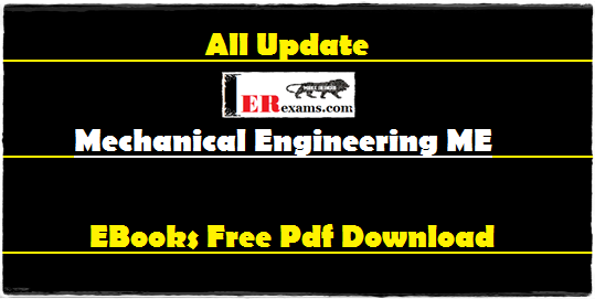 Update All mechanical engineering ME all subject eBooks Indian and frozen author like R. K. Rajput, P. K. Nag, R.K. Bansal (Complete), S.K. Som, R.S. Khurmi All eBooks Free pdf download. Mechanical engineering free pdf books all subjects Heat And Mass Transfer, thermodynamic, fluid mechanics, strength of materials, mechanics, manufacturing, industrial and operations research, refrigeration, power plant, machine design, theory of machine, automobile, material science, vibration all author free pdf eBooks.