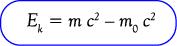 Rumus energi kinetik Benda bergerak mendekati kecepatan cahaya